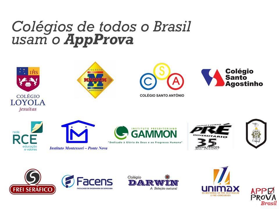 Colégios de todos o Brasil usam o AppProva