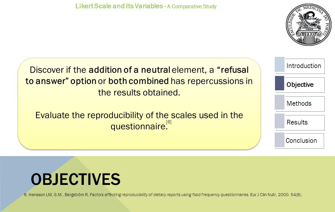 Questionnaire 1 I 1.Comparison Scale 2. Comparison Scale 3.