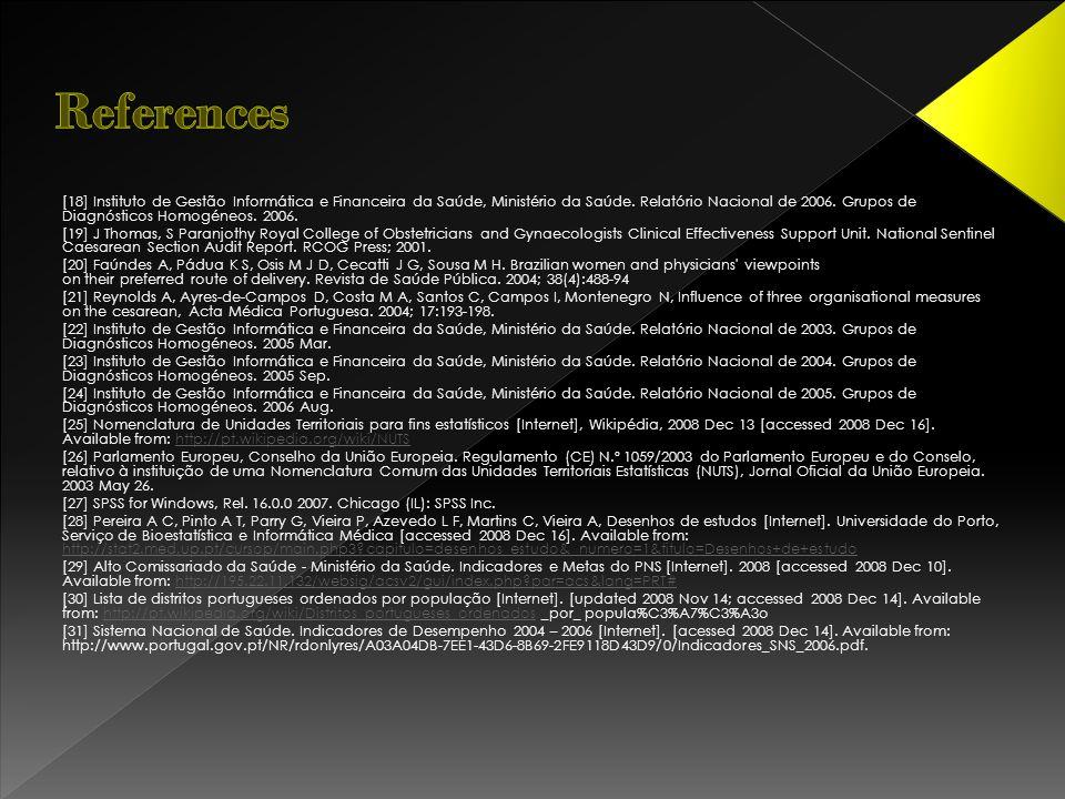 [18] Instituto de Gestão Informática e Financeira da Saúde, Ministério da Saúde. Relatório Nacional de 2006. Grupos de Diagnósticos Homogéneos. 2006.