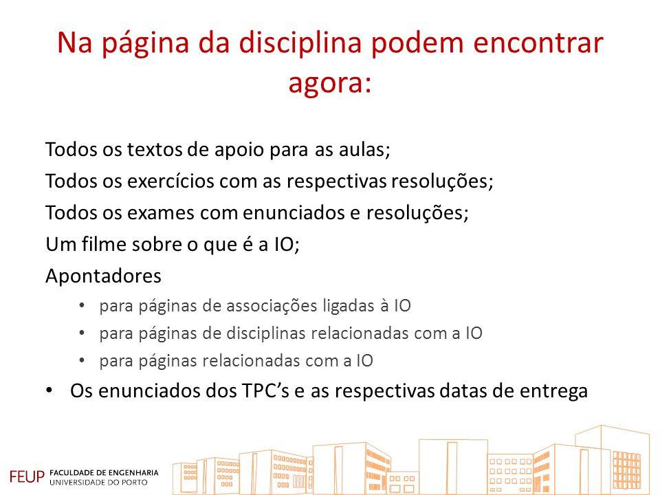 Na página da disciplina podem encontrar agora: Todos os textos de apoio para as aulas; Todos os exercícios com as respectivas resoluções; Todos os exa