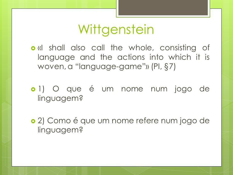 Um jogo de linguagem é, para Wittgenstein, uma plataforma de conexão de elocuções com acções enquadradas por um background situacional entre interlocutores, respectivas intenções e projectos – e este último núcleo não tem por que fundamentar-se linguisticamente.