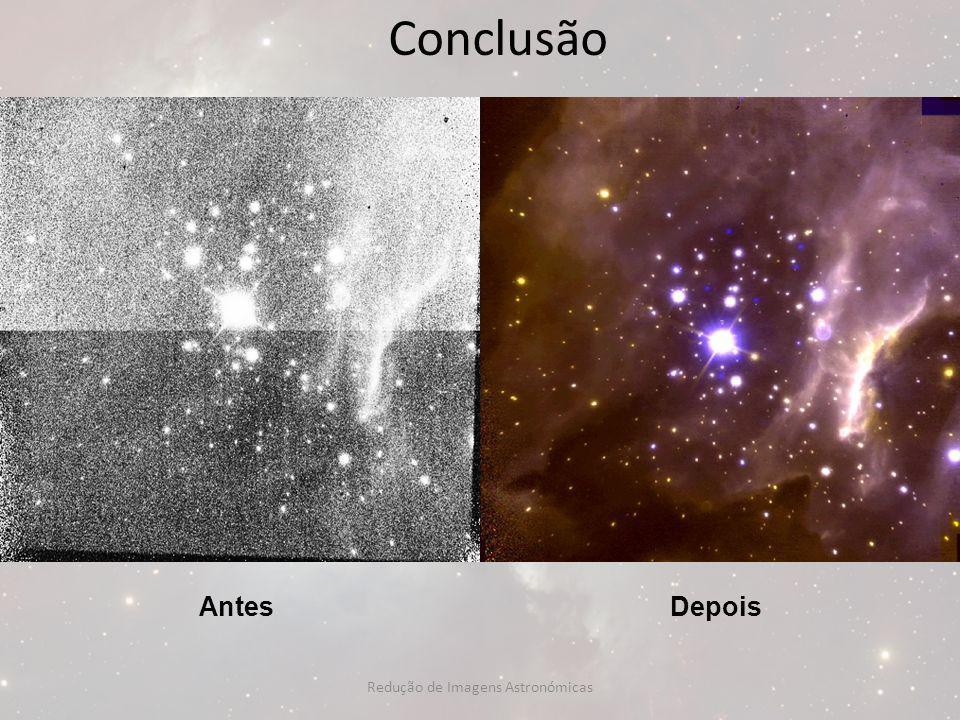 AntesDepois Conclusão Redução de Imagens Astronómicas