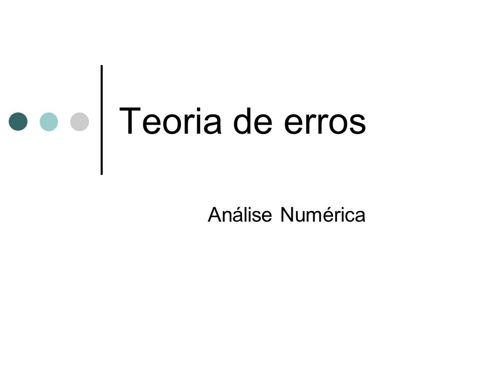 0.3375 × 10 3 + 0.3456 + 0.04875 -0.09435 Propriedade associativa deixa de ser válida (da esquerda para a direita) Análise Numérica - Teoria de erros 12 0.3378456 × 10 3 0.33789435 × 10 3 0.3378× 10 3 × 10 3 0.33784875× 10 3 0.3378× 10 3 0.33770565× 10 3 0.3377× 10 3 EXACTO APROXIMADO Erro introduzido Erro acumulado +0.4875 ×10 -1 +0.456 ×10 -1 +0.0565 ×10 -1 +0.9435 ×10 -1 +0.1 ×10 0