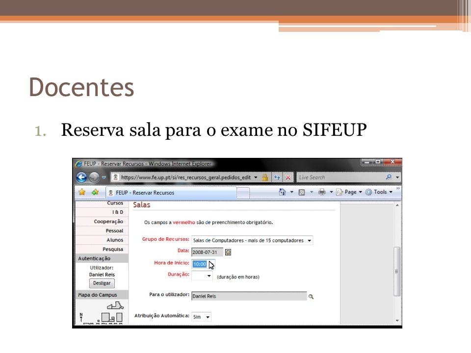 Docentes 1.Reserva sala para o exame no SIFEUP