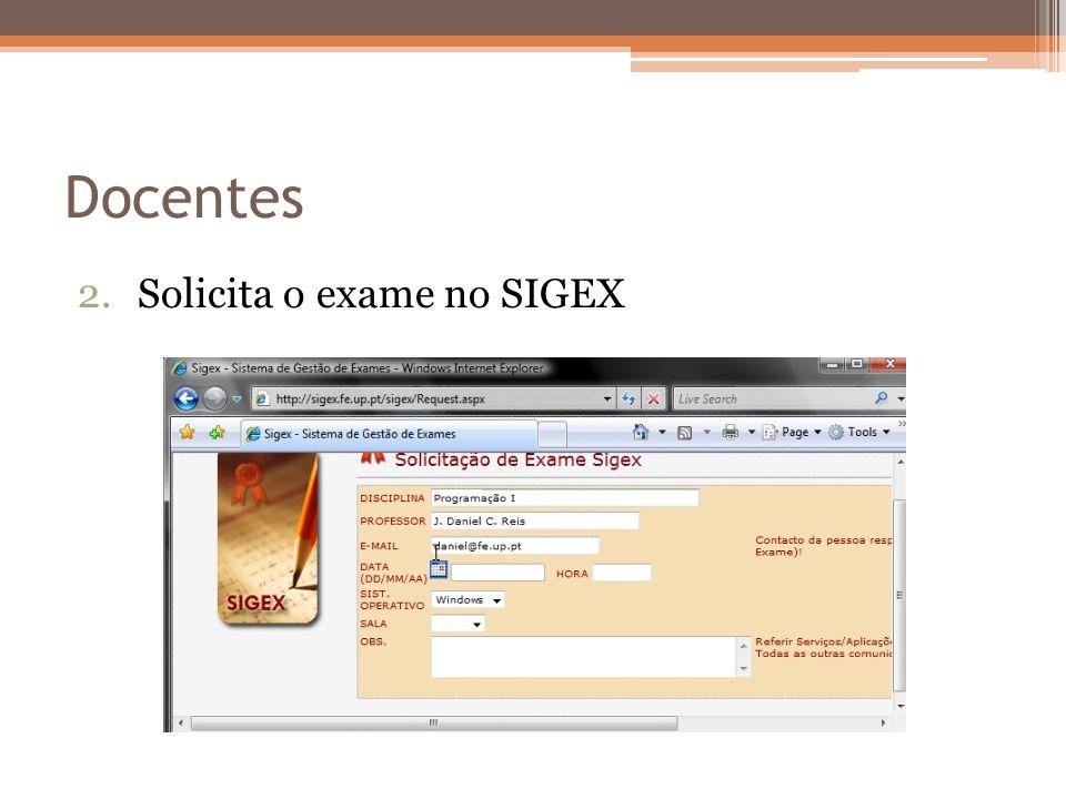 Docentes 2.Solicita o exame no SIGEX