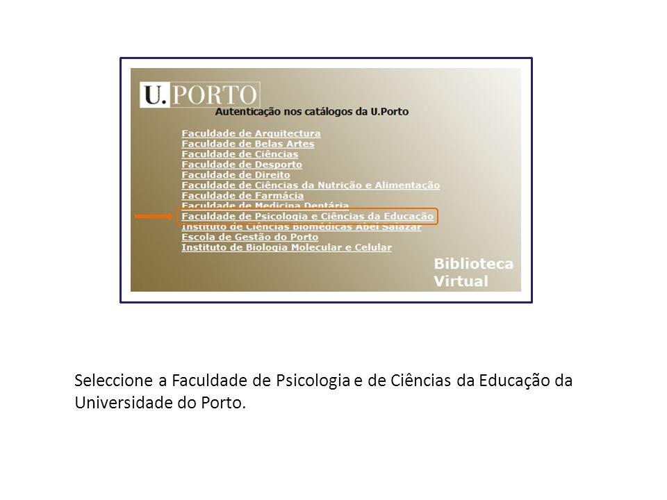 Seleccione a Faculdade de Psicologia e de Ciências da Educação da Universidade do Porto.