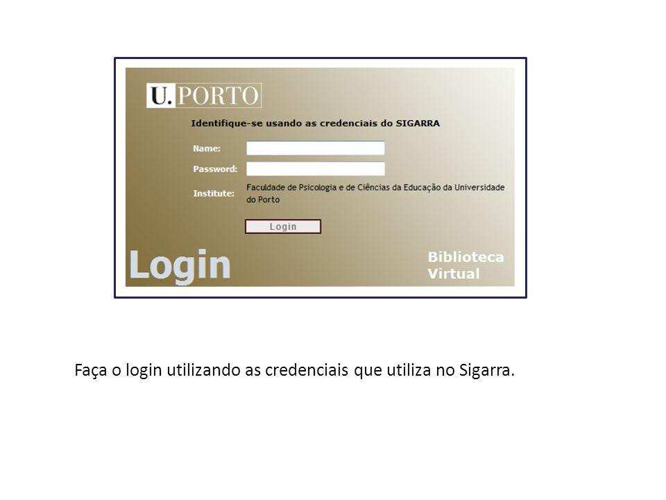 Faça o login utilizando as credenciais que utiliza no Sigarra.