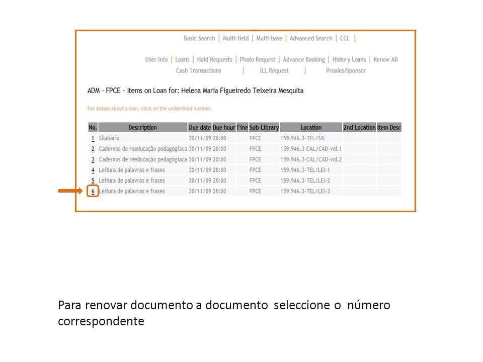 Seleccione Renovar e a data de devolução será automaticamente actualizada na lista de empréstimos