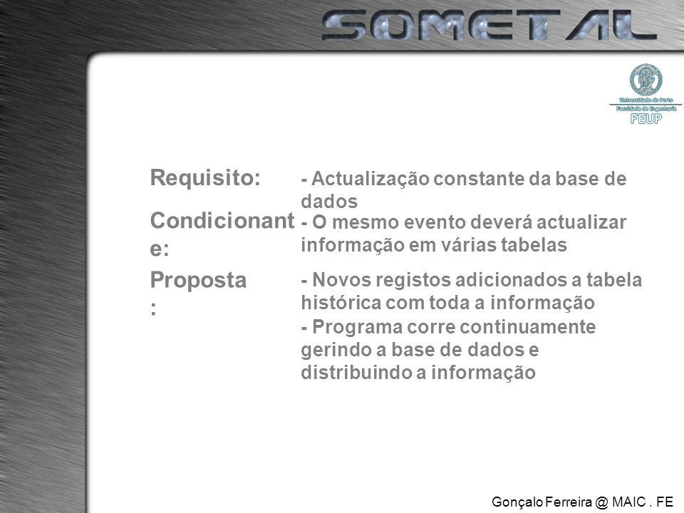 Gonçalo Ferreira @ MAIC. FE.UP Perguntas…