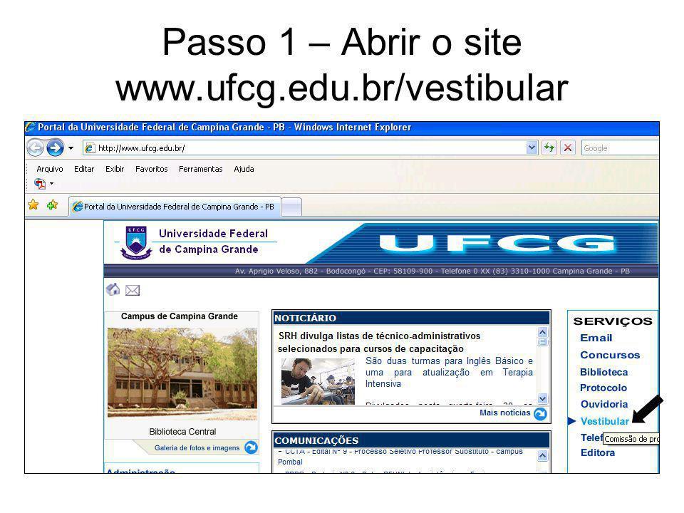 Passo 1 – Abrir o site www.ufcg.edu.br/vestibular