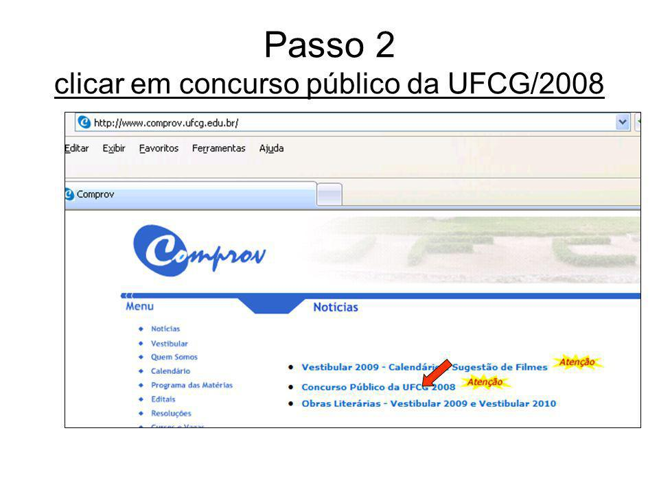 Passo 2 clicar em concurso público da UFCG/2008