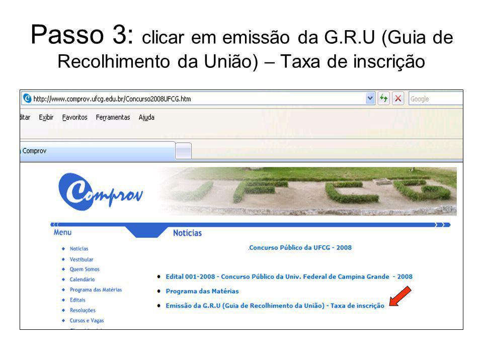Passo 3: clicar em emissão da G.R.U (Guia de Recolhimento da União) – Taxa de inscrição