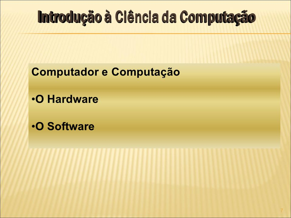 Unidade Central de Processamento – UCP (Central Processing unit - CPU) Supervisão e coordenação das demais unidades que compõem o computado Unidade de Memória Secundária Armazenamento barato, de alta capacidade e longa duração Armazenamento de programas inativos 18