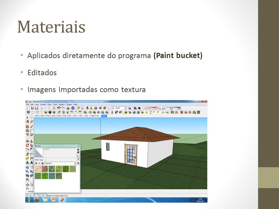Materiais Aplicados diretamente do programa (Paint bucket) Editados Imagens Importadas como textura
