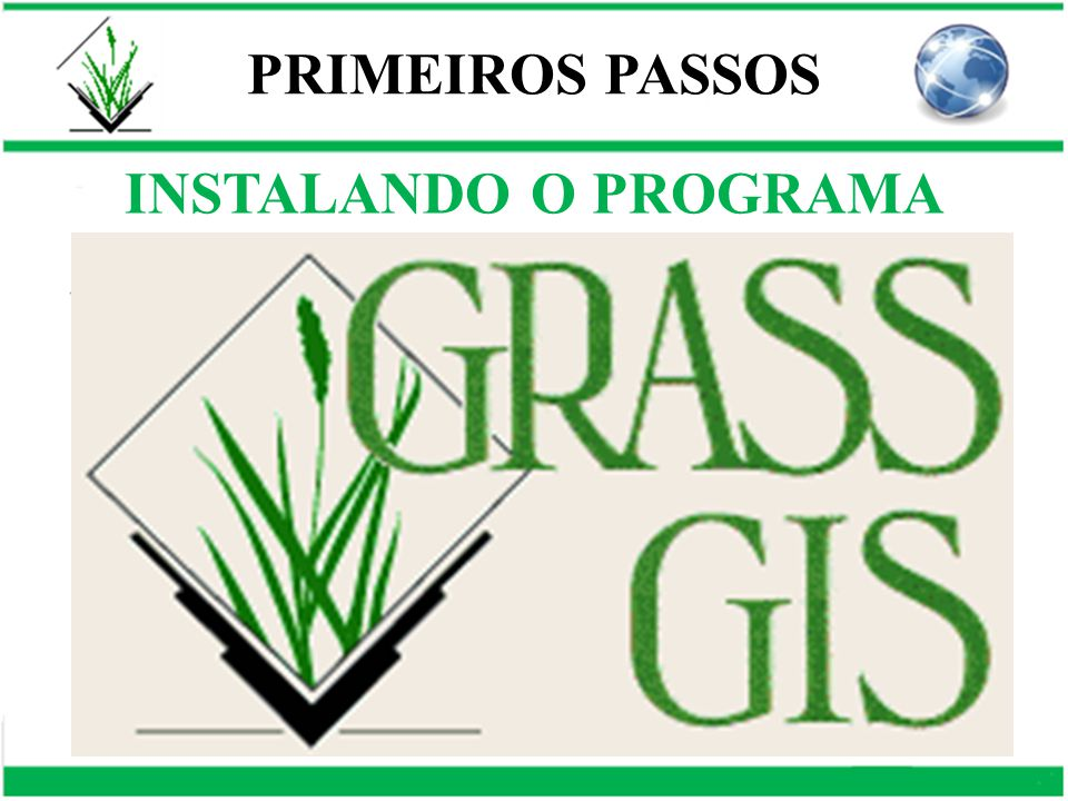 INSTALANDO O PROGRAMA PRIMEIROS PASSOS