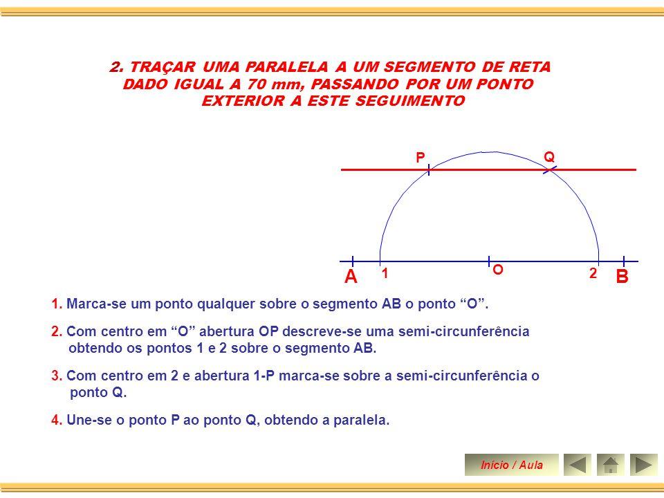 S 3.Com centro em Q abertura RP descreve-se um arco obtendo o ponto S.