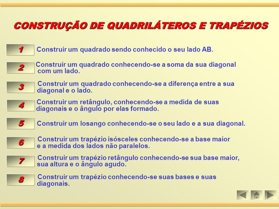 Aula 05 CONSTRUÇÃO DE QUADRILÁTEROS CONSTRUÇÃO DE QUADRILÁTEROS E TRAPÉZIOS E TRAPÉZIOS