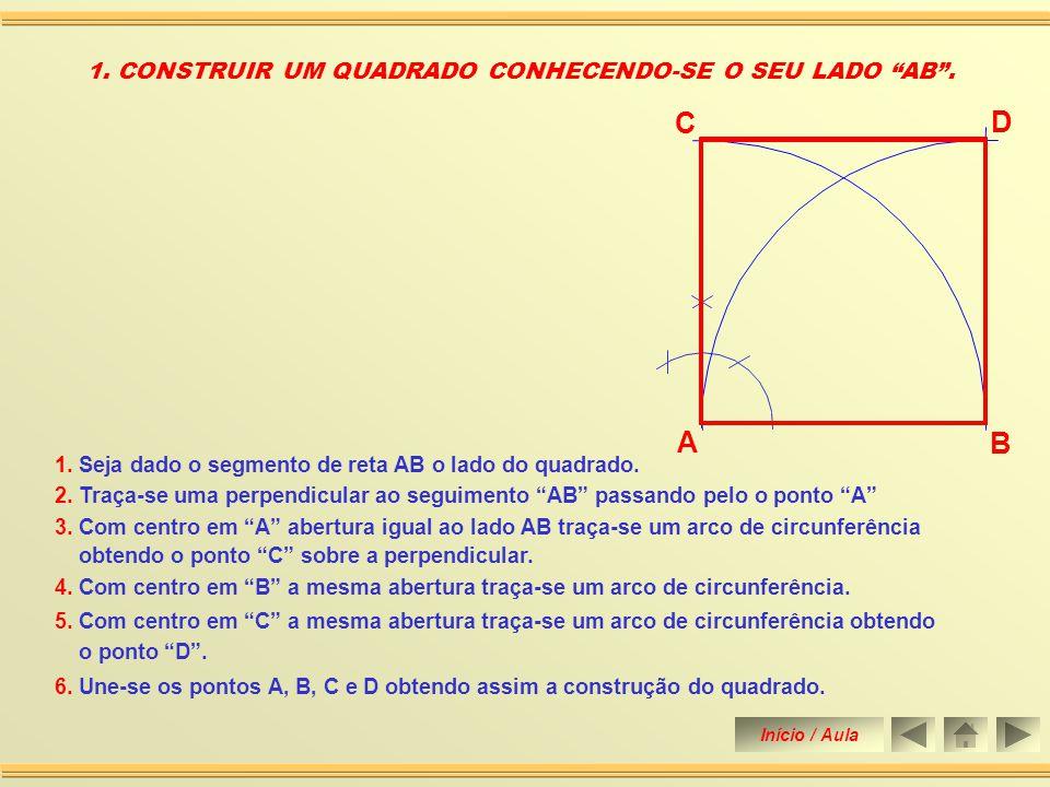 6.Une-se os pontos A, B, C e D obtendo assim a construção do quadrado.