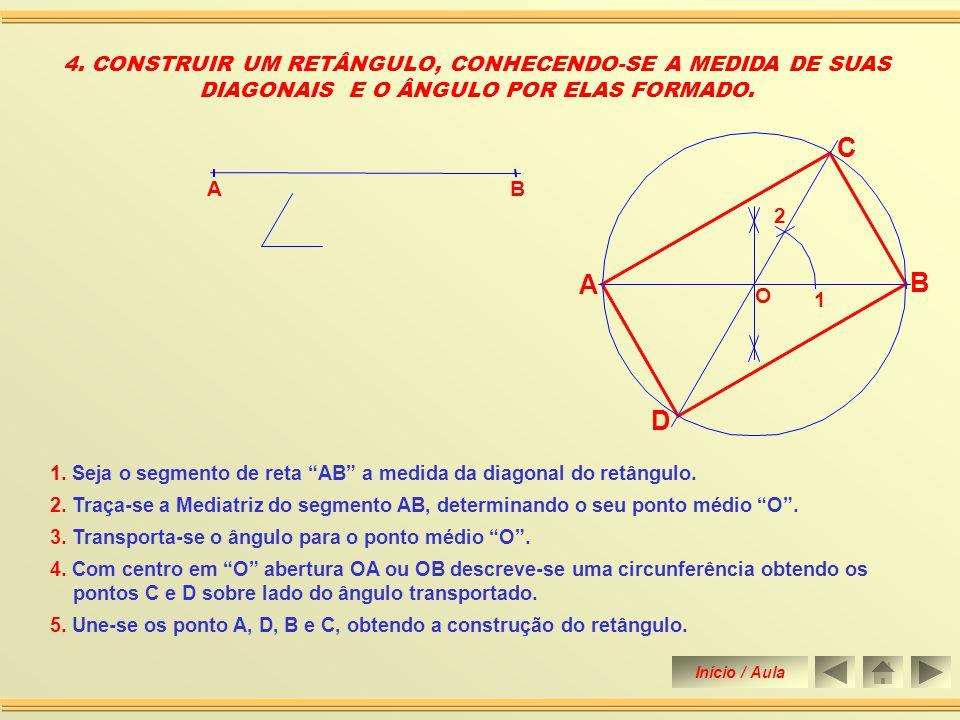 3.Transporta-se o ângulo para o ponto médio O. 1.