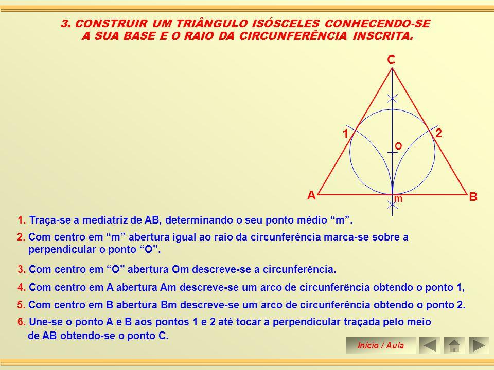 7. Com centro em O abertura OA, OB ou OC descreve-se a circunferência. 2. CONSTRUIR UM TRIÂNGULO SENDO DADOS, O LADO AB O LADO AC E SUA ALTURA EM SEGU