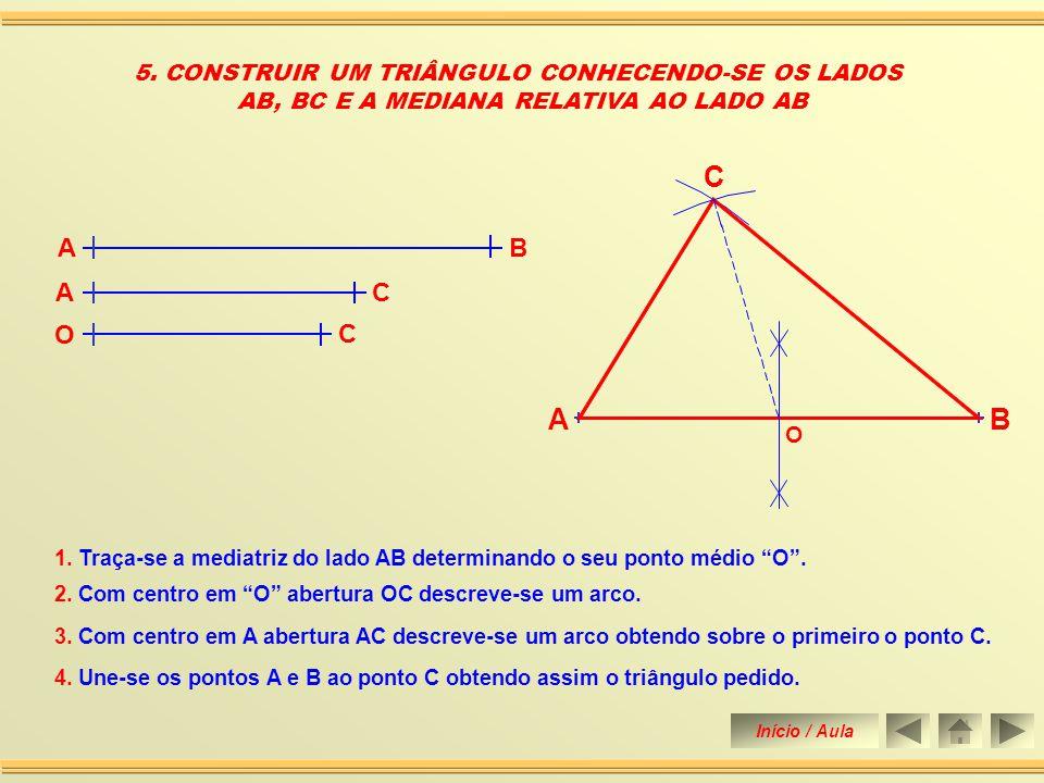 4. CONSTRUIR UM TRIÂNGULO CONHECENDO-SE DOIS ÂNGULOS E O RAIO DA CIRCUNFERÊNCIA CIRCUNSCRITA. 2. Com centro em A e abertura qualquer descreve-se arco