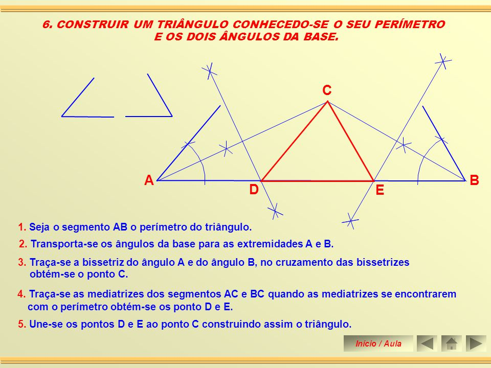 5. CONSTRUIR UM TRIÂNGULO CONHECENDO-SE OS LADOS AB, BC E A MEDIANA RELATIVA AO LADO AB 1. Traça-se a mediatriz do lado AB determinando o seu ponto mé