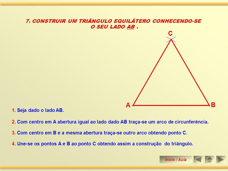 5. Une-se os pontos D e E ao ponto C construindo assim o triângulo. 6. CONSTRUIR UM TRIÂNGULO CONHECEDO-SE O SEU PERÍMETRO E OS DOIS ÂNGULOS DA BASE.