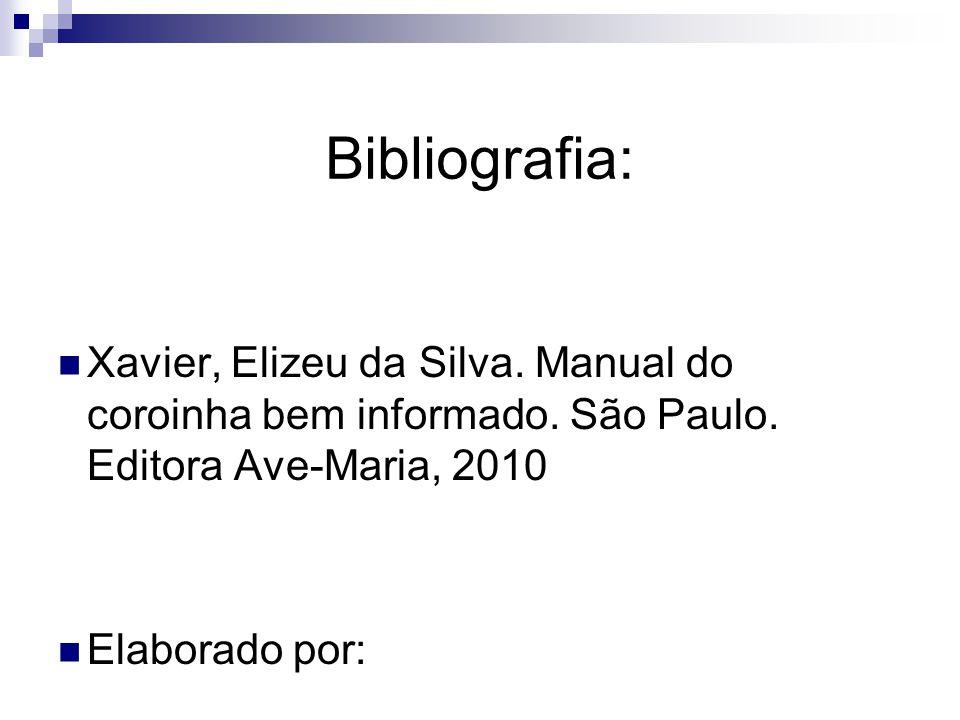 Bibliografia: Xavier, Elizeu da Silva.Manual do coroinha bem informado.