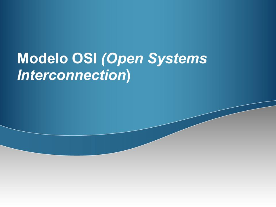 Modelo OSI (Open Systems Interconnection)