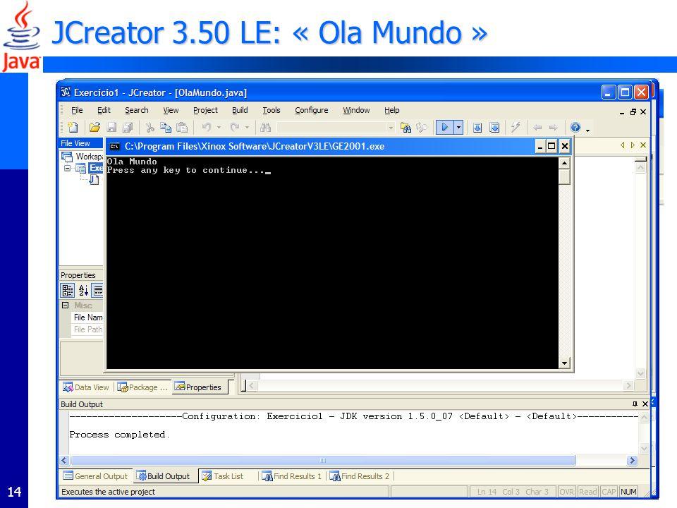 14 JCreator 3.50 LE: « Ola Mundo »