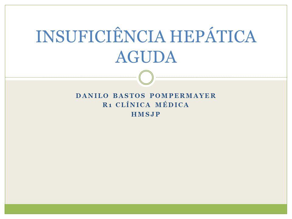 DEFINIÇÃO Rápido desenvolvimento de insuficiência hepática em indivíduos sem doença hepática ou com doença hepática crônica.