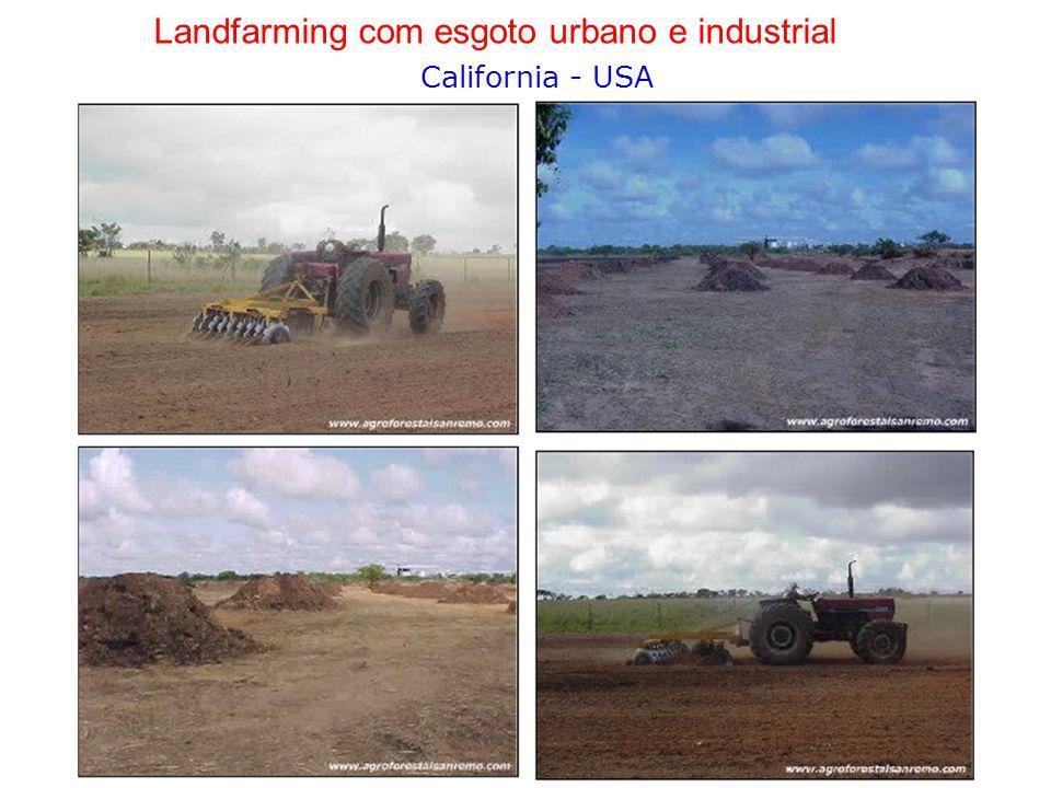 Landfarming com esgoto urbano e industrial California - USA