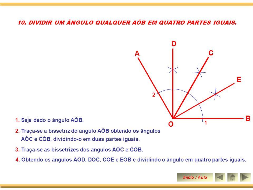 3. Com centro em 1, com a mesma abertura marca-se ponto 3 sobre o arco, ainda com a mesma abertura e centro em 2 marca-se o ponto 4 sobre o mesmo arco