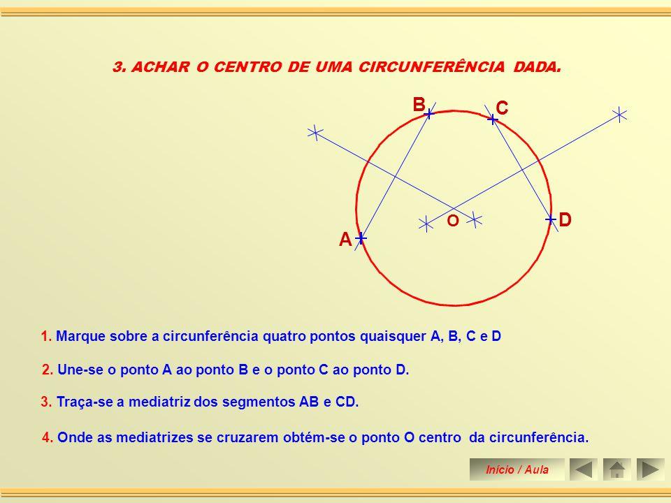 2.TRAÇAR UMA CIRCUNFERÊNCIA PASSANDO POR 3 (TRÊS) PONTOS DADOS NÂO ALINHADOS.