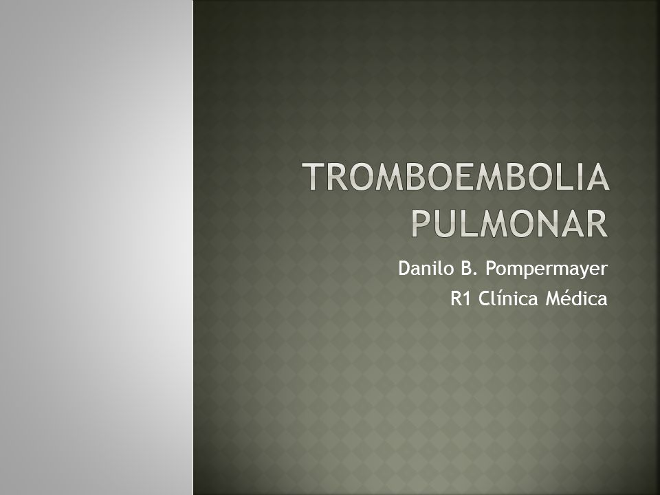 Tromboembolismo venoso TVP TEP Alta prevalência em ambiente hospitalar Achado acidental Complicação de alta morbidez Morte súbita Diagnóstico não é clínico Recomendações para o manejo da tromboembolia pulmonar.