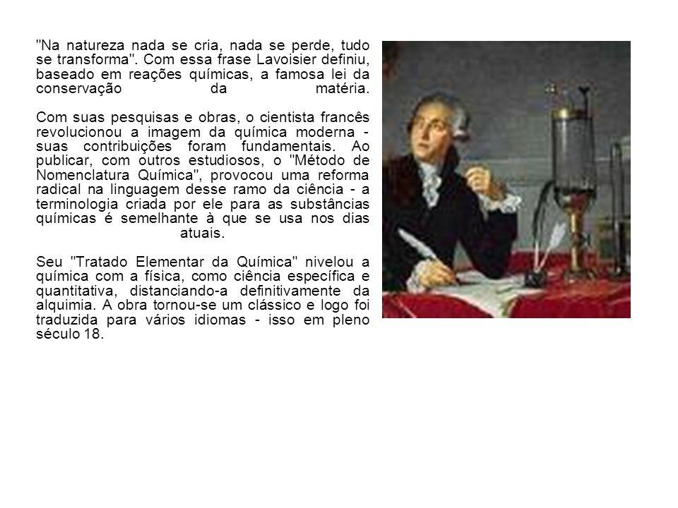 l Bibliografia http://www.cdcc.sc.usp.br/quimica/galeria/l avoisier.htmlhttp://www.cdcc.sc.usp.br/quimica/galeria/l avoisier.html Wikipédia: a enciclopédia livre.