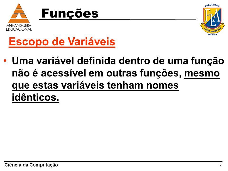 8 #include /* Função 1 **************/ void FUNC1() { int B; B = -100; printf( Valor de B dentro da função FUNC1: %d\n , B); } /* Função 2 **************/ void FUNC2() { int B; B = -200; printf( Valor de B dentro da função FUNC2: %d\n , B); } Escopo de Variáveis – Exemplo: void main() { int B; B = 10; printf( Valor de B: %d\n , B); B = 20; FUNC1(); printf( Valor de B: %d\n , B); B = 30; FUNC2(); printf( Valor de B: %d\n , B); system( PAUSE ); }