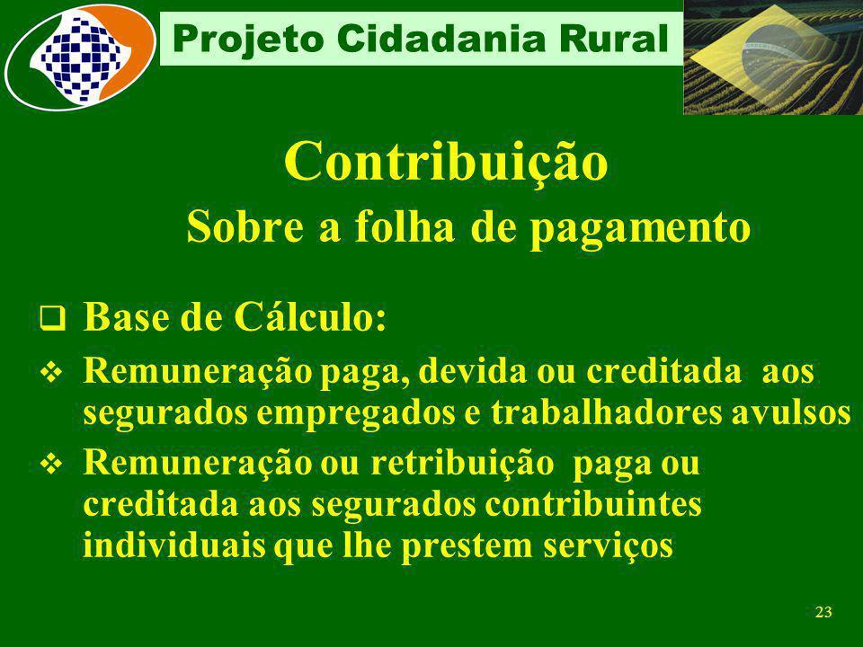 22 Projeto Cidadania Rural Recolhimento Responsabilidade Do Produtor Rural - Pessoa Física – CEI quando comercializar sua produção: com adquirente dom