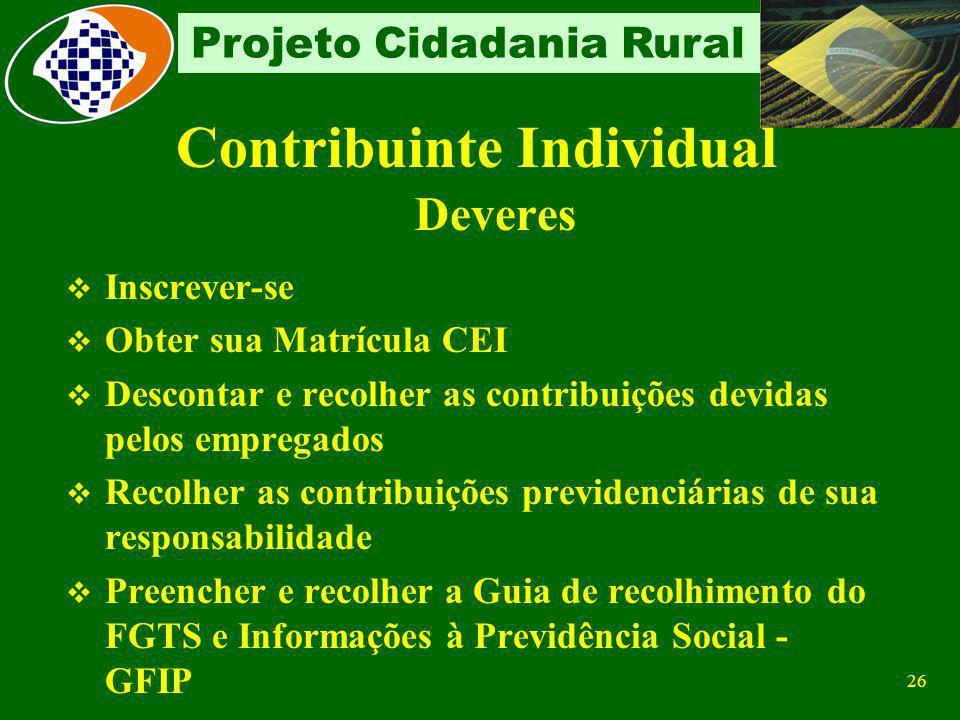 25 Projeto Cidadania Rural Como Contratante De cooperativa de trabalho Na contratação de cooperados através de cooperativa de trabalho, recolherá 15%