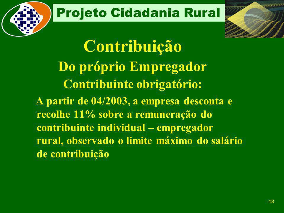 47 Projeto Cidadania Rural GPS Eletrônica Sobre Comercialização da Produção R$ 50.000,00 1.425,00TOTAL AT/JUROS/MULTA 125,00VALOR DE OUTRAS ENTIDADES