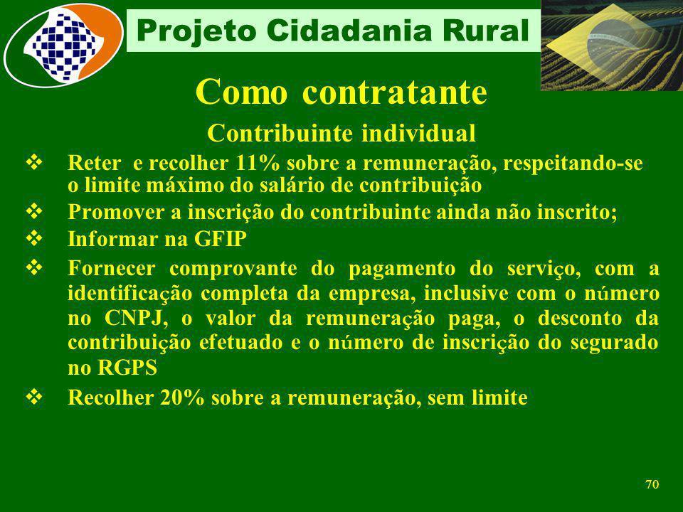 69 Projeto Cidadania Rural GFIP Setor industrial Campo CNPJ- matrícula CNPJ Código FPAS 833 Campo Outras Entidades - identifica os terceiros - 0079 De
