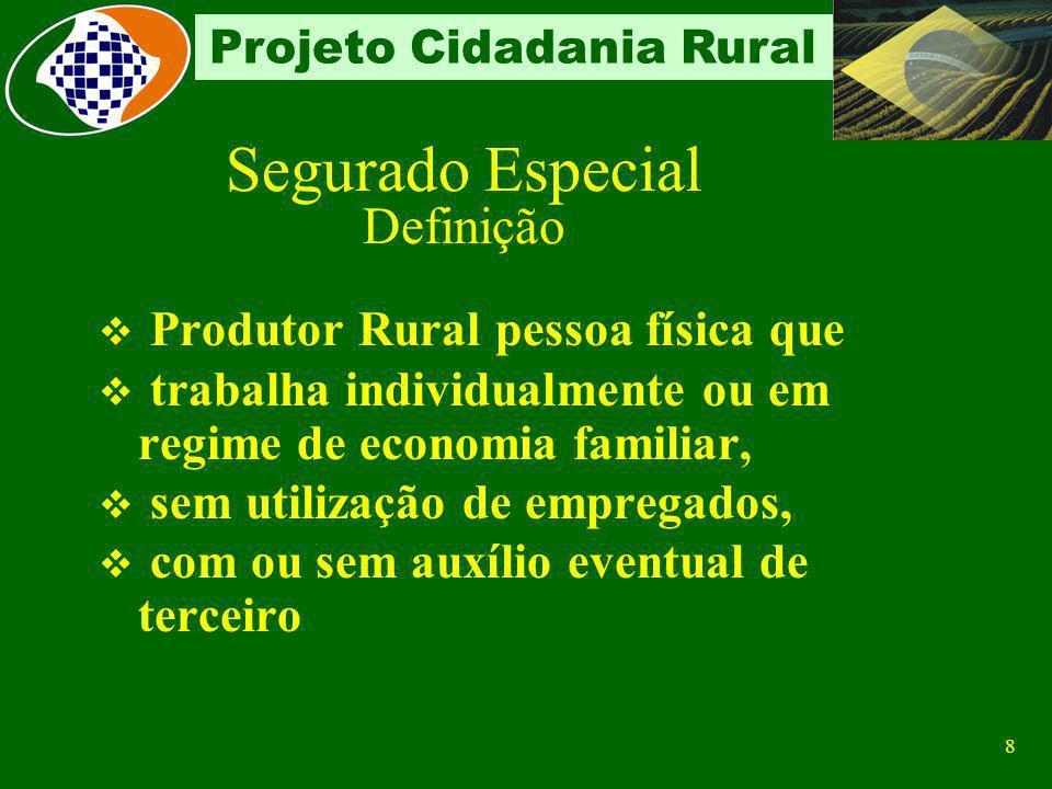7 Projeto Cidadania Rural Recolhimento Responsabilidade Através de sub-rogação a empresa adquirente a empresa consignatária a empresa consumidora a co