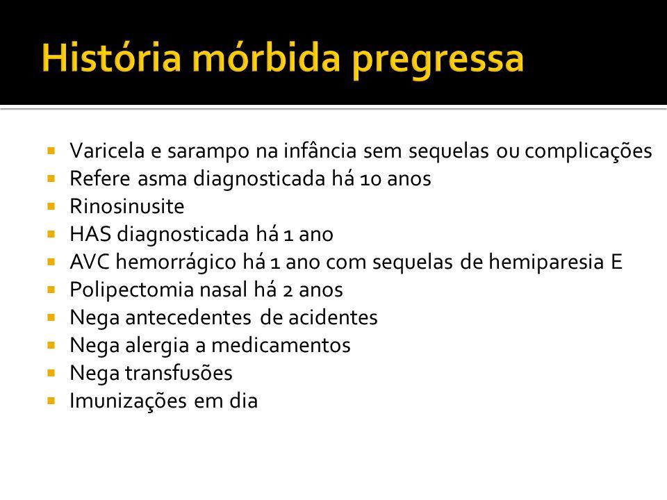 Manifestações Clínicas Sintomas constitucionais: febre, mialgias, artralgias Asma (frequentemente grave) Eosinofilia (> 1.000/mm3) Sinusite, rinite, polipose nasal Infiltrado pulmonar eosinofílico, migratório Mononeurite múltipla Miocardite eosinofilia (maior causa de óbito) Gastroenterite eosinofilia: diarréia, dor abdominal Glomerulite focal e segmentar (geralmente branda)