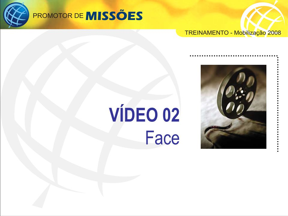 VÍDEO 02 Face