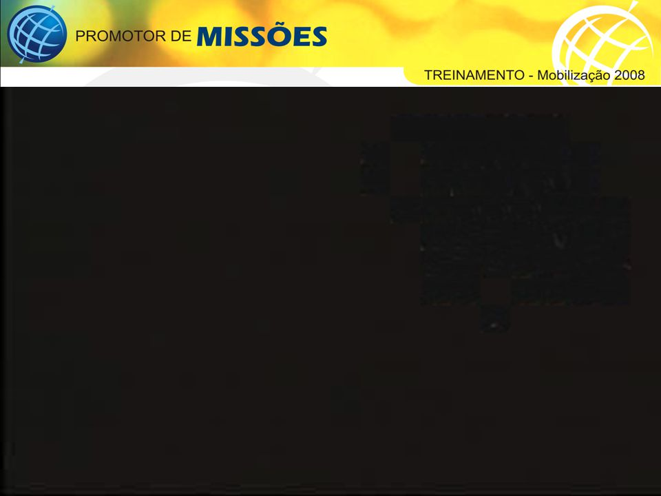 Parte 5 Mobilização Missionária 2008