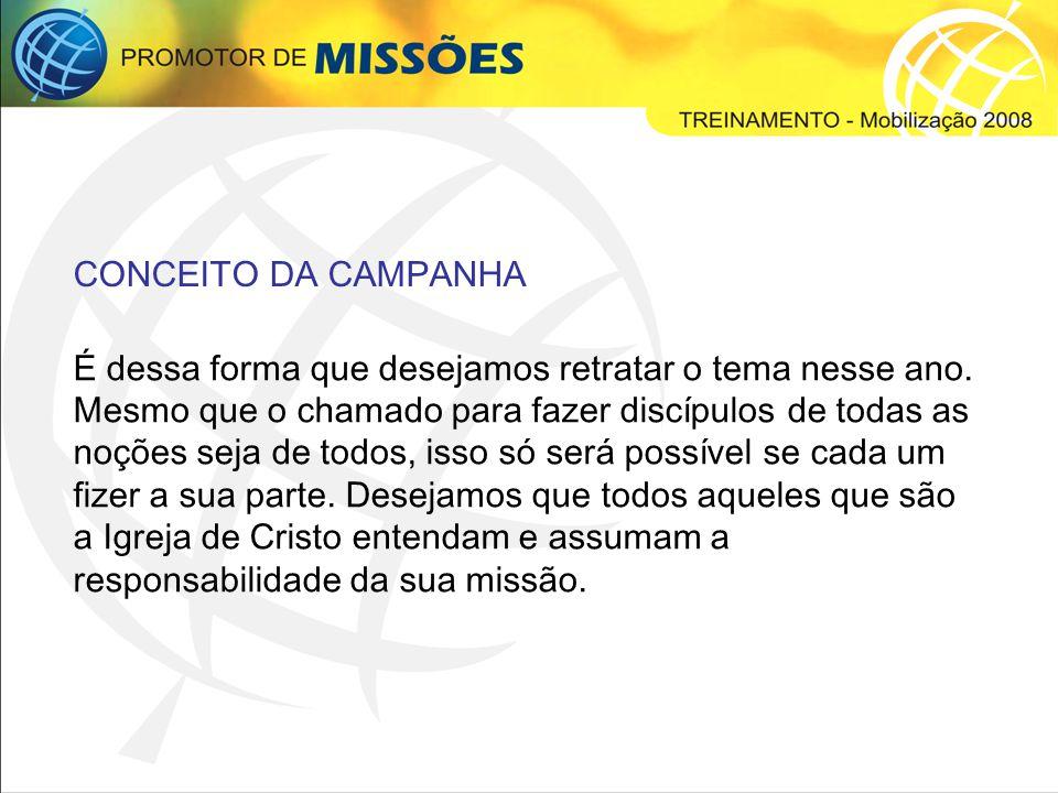 ELEMENTOS GRÁFICOS DA CAMPANHA Pés – Toda boa idéia precisa ser seguida de uma ação, caso contrário ela não tem propósito.