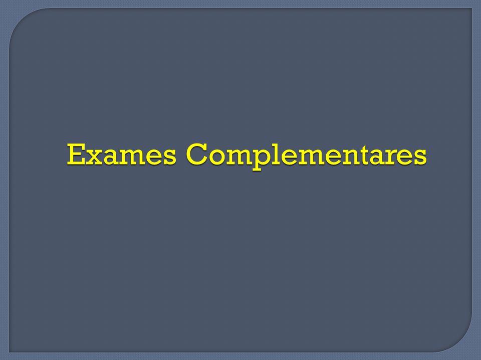 Exames Complementares Exames Complementares