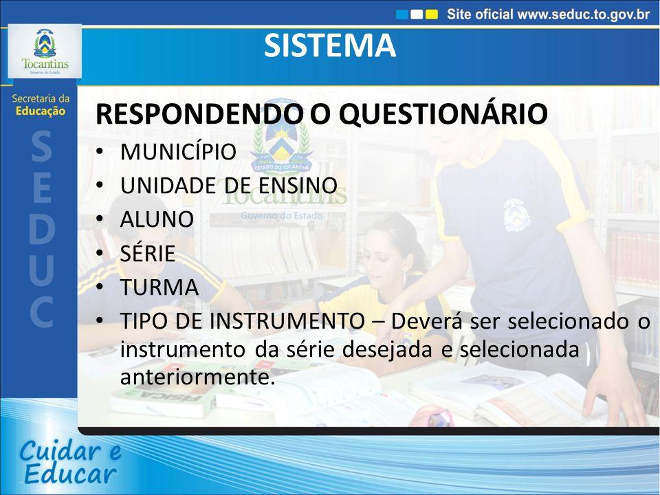 SISTEMA Será gerada a folha de respostas para inserção dos dados das respostas dos alunos.