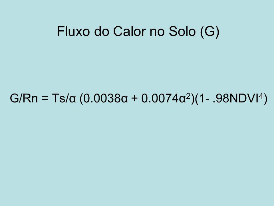 Fluxo de Calor Sensível (H) H = ( × c p × dT) / r ah dT = diferença da temperatura próxima à superfície (K) r ah = resistência aerodinâmica ao transporte de calor (s.m-1) H r ah