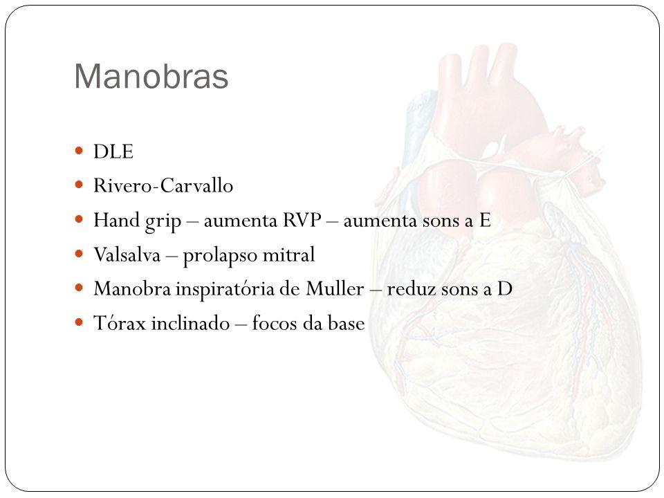 Terceira Bulha Protodiastólico, baixa frequência Enchimento ventricular rápido Quarta Bulha Fim da diástole Normal em crianças/adolescentes Contração